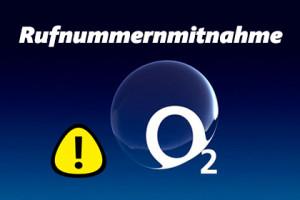 o2: gestörte Rufnummernportierung sorgt für Probleme