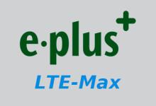 E-plus - LTE-Max