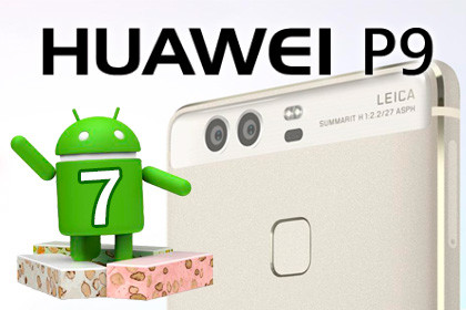 Huawei P9 - Android 7 Nougat