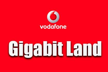 Vodafone - Gigabit Land