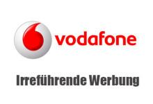 Vodafone - Irreführende Werbung