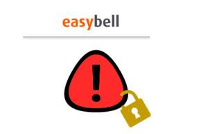 easybell – Garantiert allen Kunden Schutz vor gehackten Telefonanlagen
