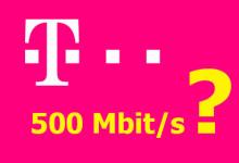 Telekom - 500 Mbit/s