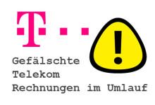 Telekom - Gefälschte Telekom Rechnungen im Umlauf
