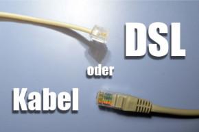Internet via Kabel oder DSL – Was ist besser?