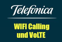 Telefonica - WiFi Calling und VoLTE