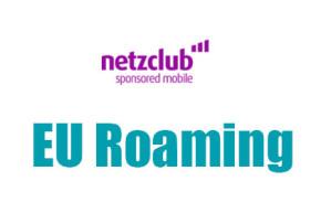 netzclub – So wird die EU Roaming Regulierung ab morgen umgesetzt