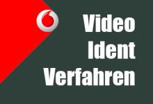 Vodafone Video Ident Verfahren