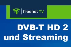 Freenet TV - DVB-T HD 2 und Streaming