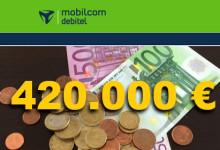 mobilcom-debitel - 420.000 Euro