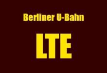Berliner U-Bahn LTE