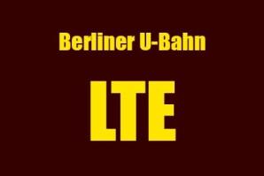 Kommt bald endlich LTE in der Berliner U-Bahn – Kooperation aller Netzbetreiber lässt hoffen