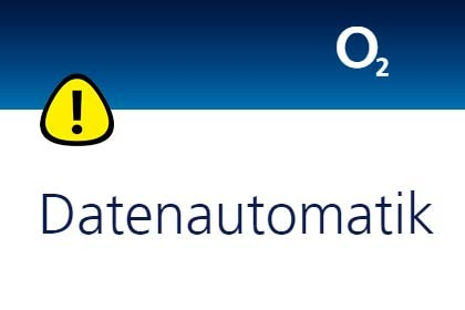 o2 - Datenautomatic Warning