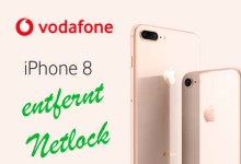 iPhone 8 - Vodafone entfernt Netlock