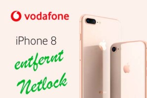 iPhone 8 (Plus) – Vodafone entfernt Netlock