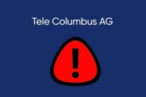 Tele Columbus – Hackerangriff und erbeutete Kundendaten