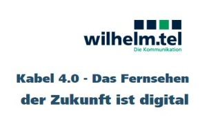 Wilhelm.tel – Analoges Fernsehen wird abgeschaltet