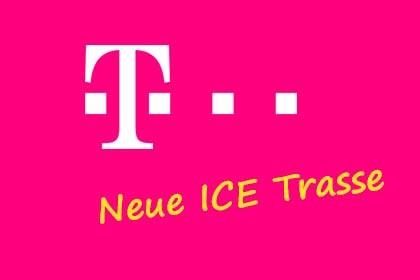 Telekom - Neue ICE Trasse